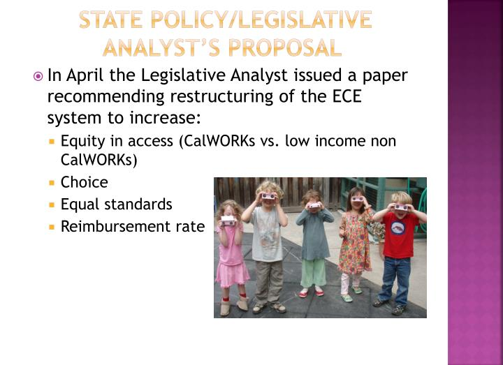 state Policy/Legislative Analyst's Proposal