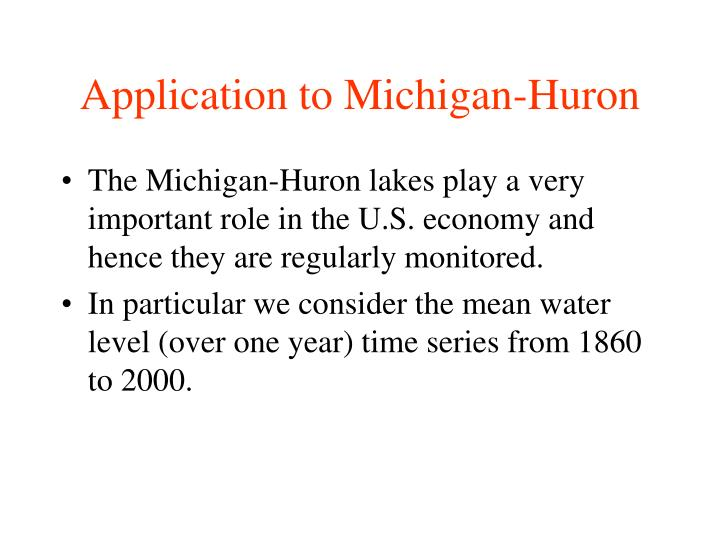 Application to Michigan-Huron