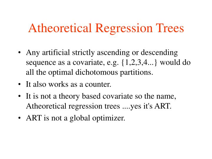 Atheoretical Regression Trees