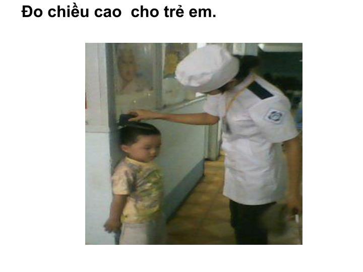 Đo chiều cao  cho trẻ em.