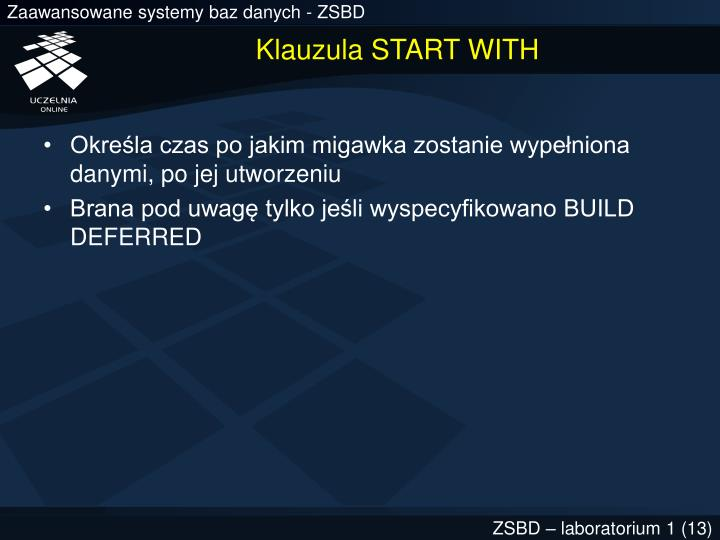 Klauzula START WITH