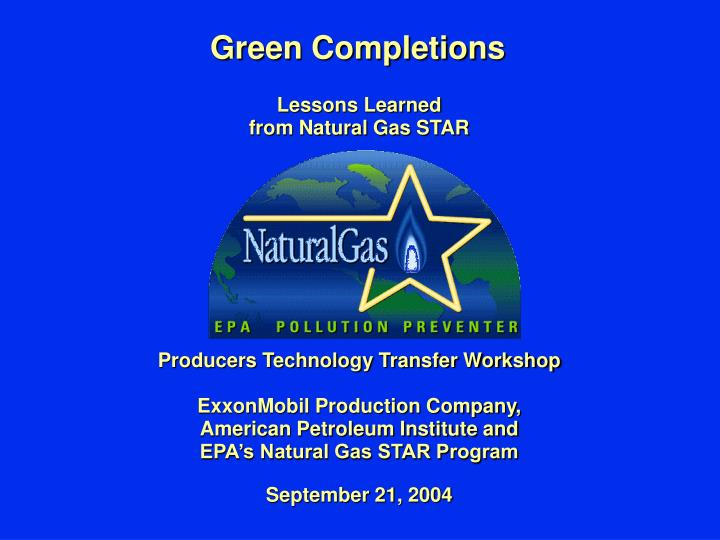 Green Completions