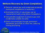 methane recovery by green completions