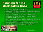 planning for the mcdonald s case