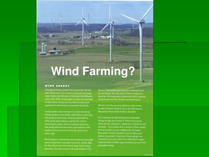 Wind Farming?