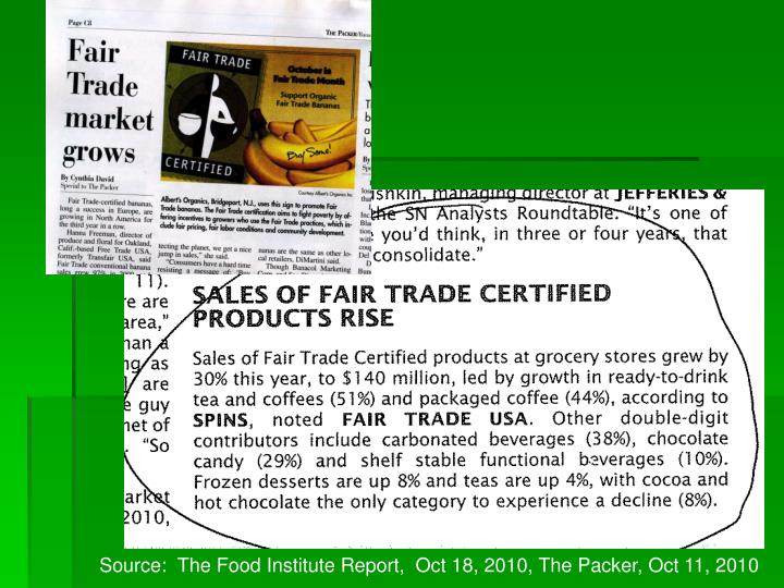 Source:  The Food Institute Report,  Oct 18, 2010, The Packer, Oct 11, 2010