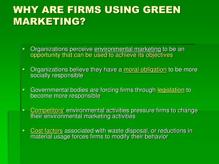 WHY ARE FIRMS USING GREEN MARKETING?