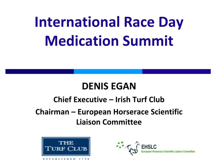 International race day medication summit