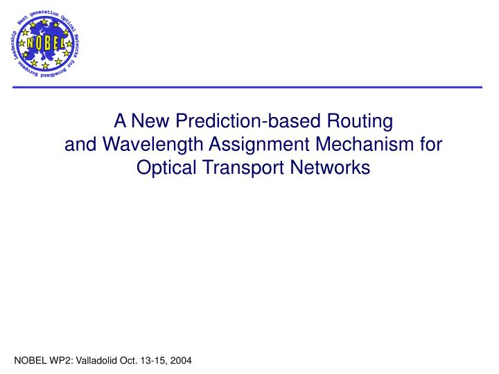 A New Prediction-based Routing
