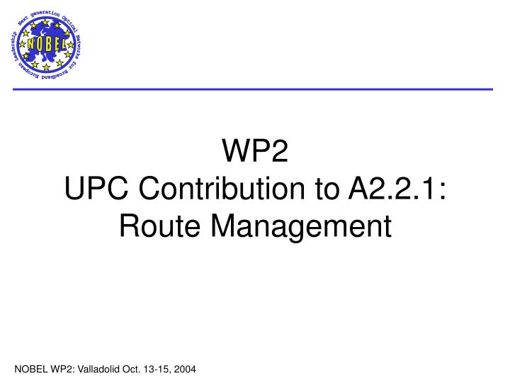 wp2 upc contribution to a2 2 1 route management
