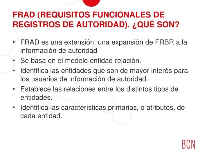 FRAD (REQUISITOS FUNCIONALES DE REGISTROS DE AUTORIDAD). ¿QUÉ SON?