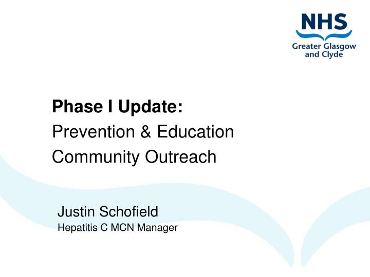 Phase i update prevention education community outreach