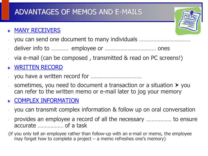 ADVANTAGES OF MEMOS AND E-MAILS