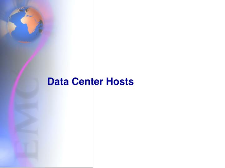 Data Center Hosts