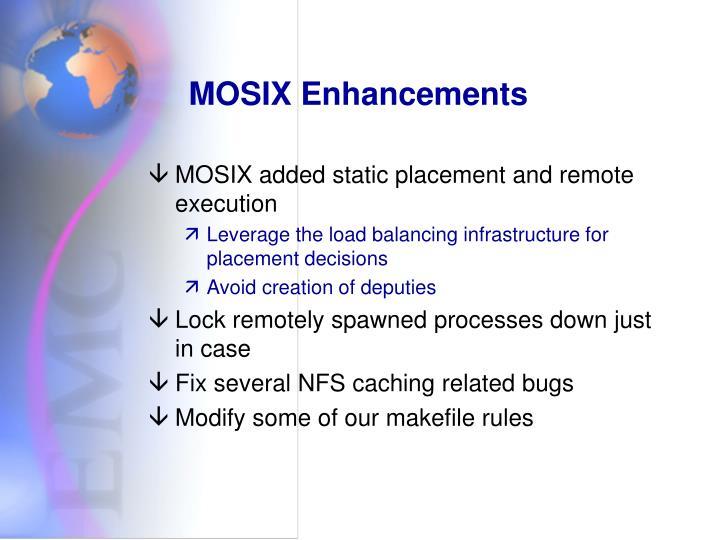 MOSIX Enhancements