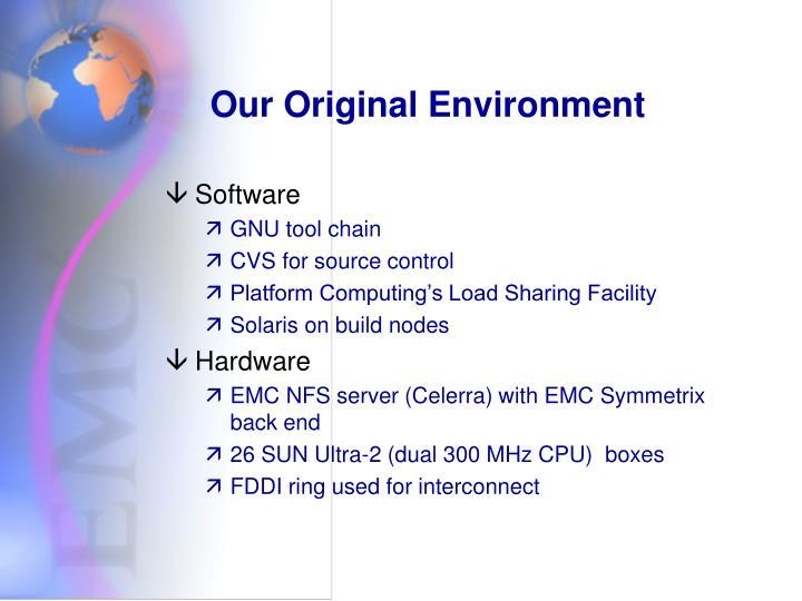 Our Original Environment