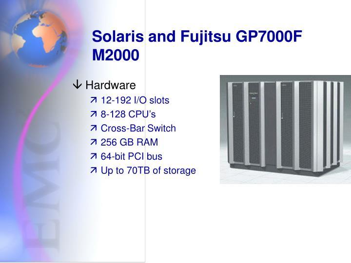 Solaris and Fujitsu GP7000F M2000