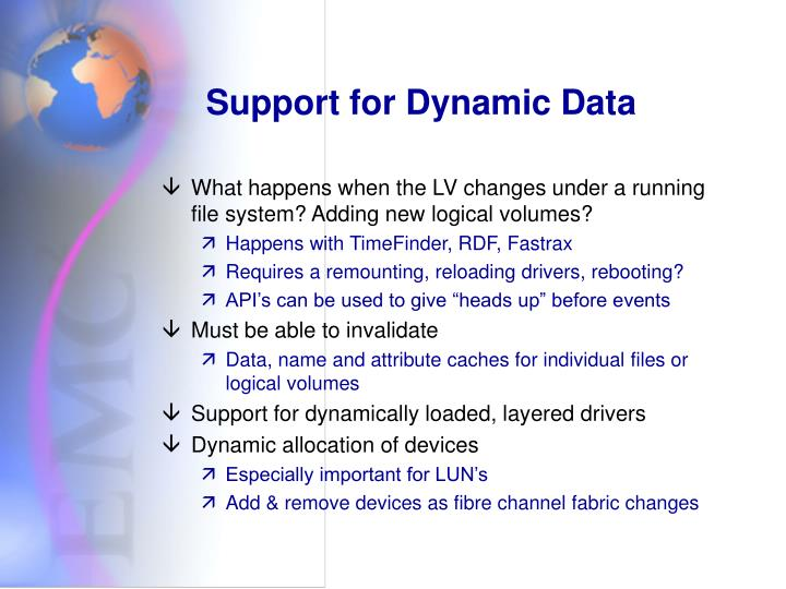 Support for Dynamic Data