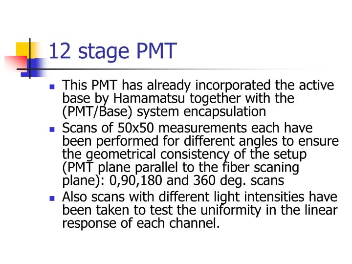 12 stage PMT