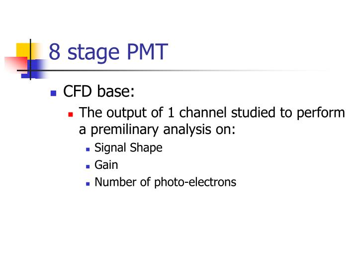 8 stage PMT