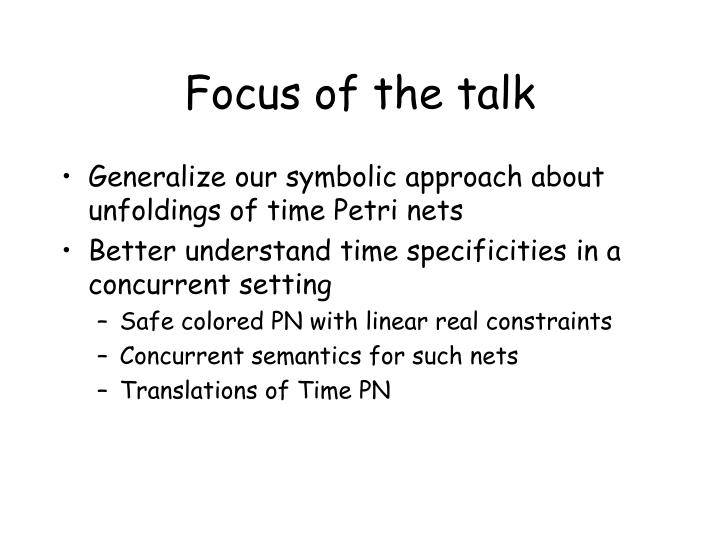 Focus of the talk