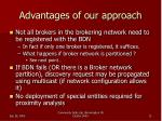 advantages of our approach