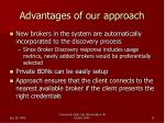 advantages of our approach1