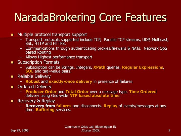 NaradaBrokering Core Features