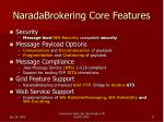 naradabrokering core features1
