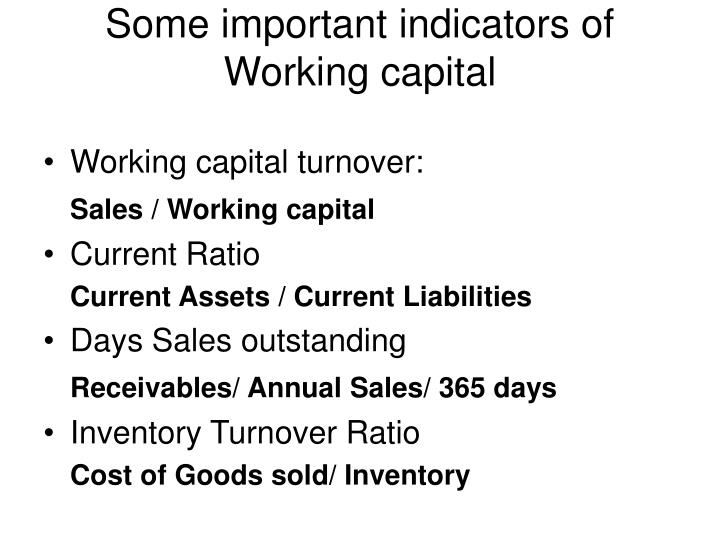 Some important indicators of Working capital