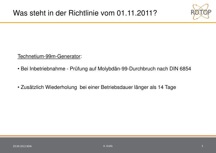 Was steht in der Richtlinie vom 01.11.2011?