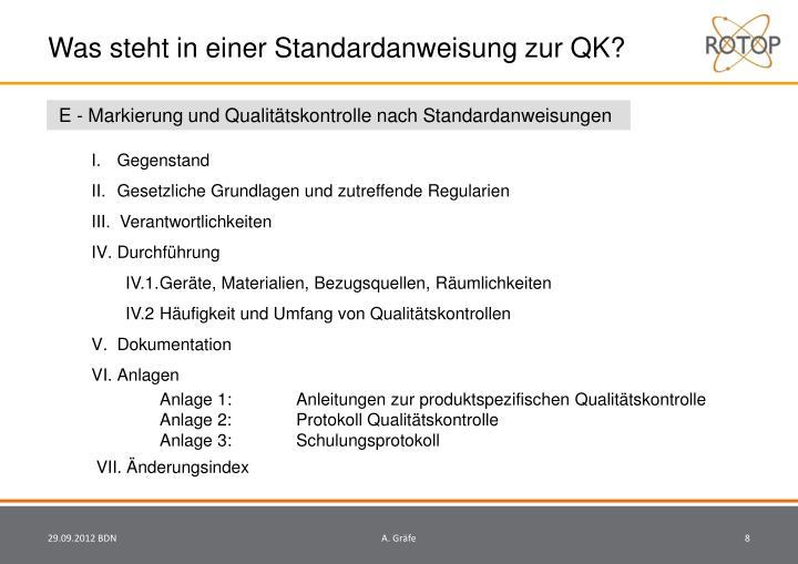 Was steht in einer Standardanweisung zur QK?
