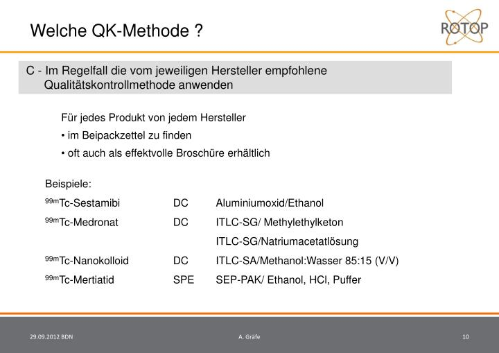 Welche QK-Methode ?