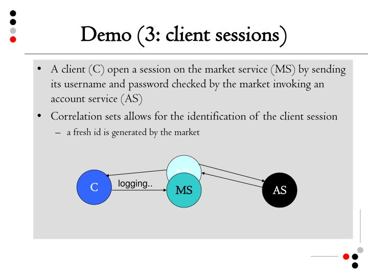 Demo (3: client sessions)