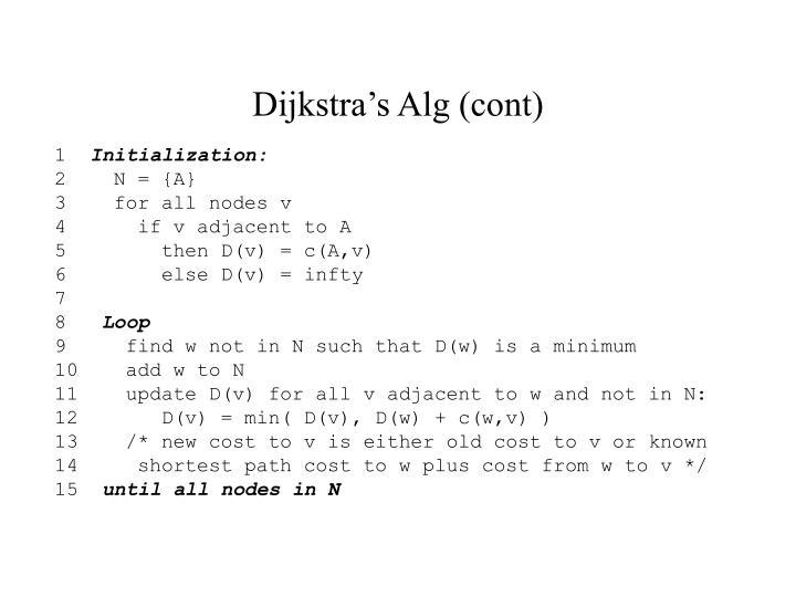 Dijkstra's Alg (cont)