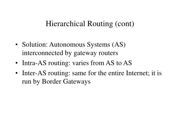 Hierarchical Routing (cont)