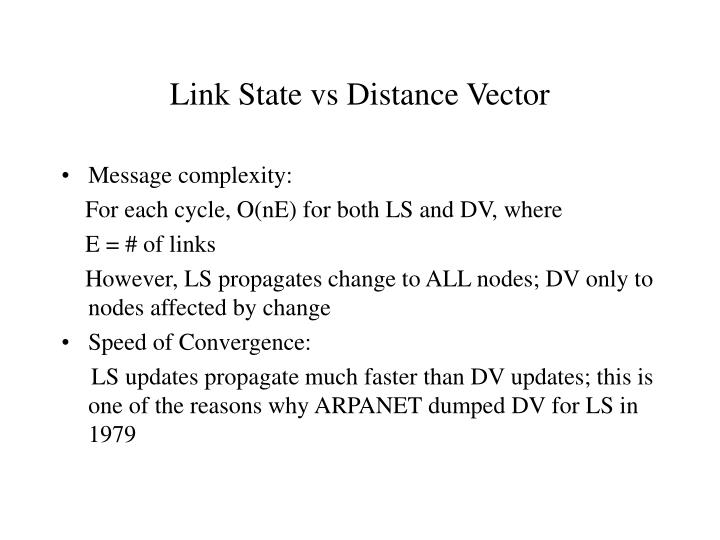 Link State vs Distance Vector