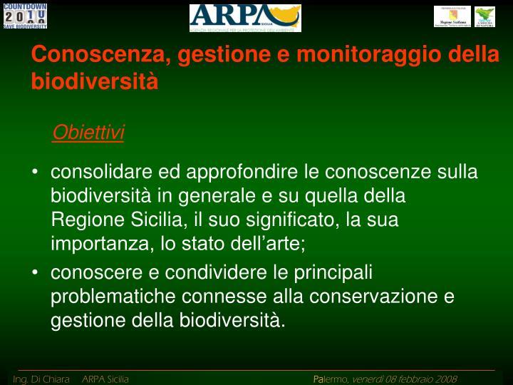 Conoscenza, gestione e monitoraggio della biodiversità