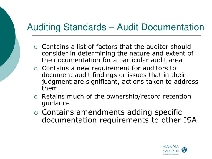 Auditing Standards – Audit Documentation