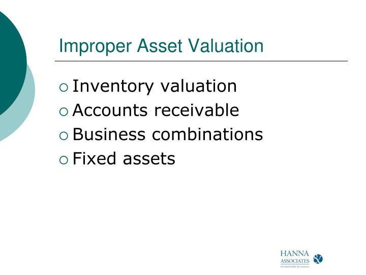 Improper Asset Valuation