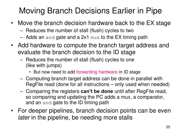 Moving Branch Decisions Earlier in Pipe
