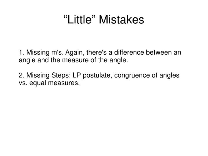 """Little"" Mistakes"