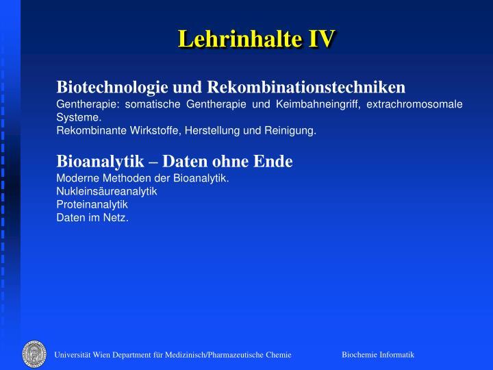 Lehrinhalte IV