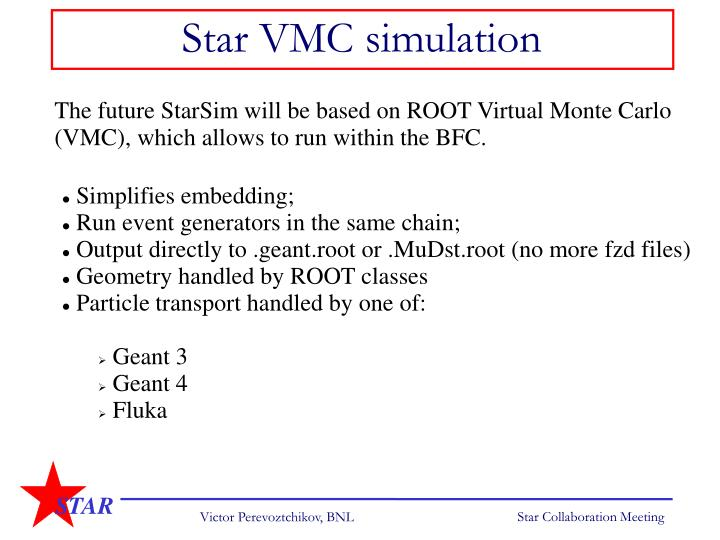 Star VMC simulation