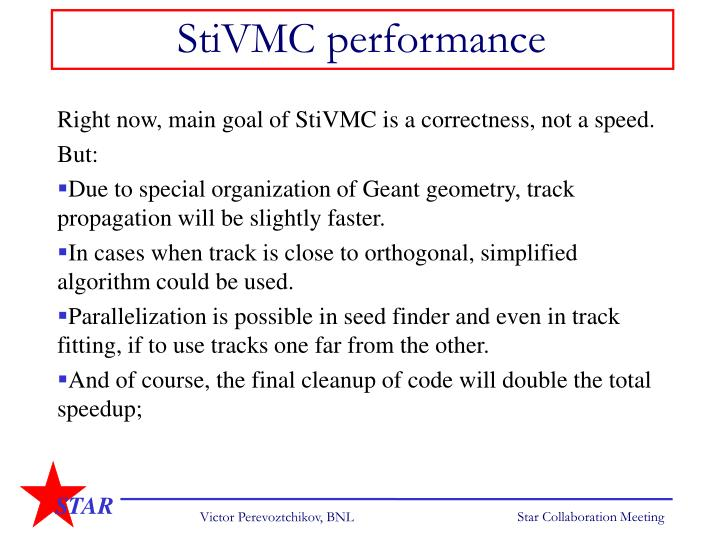 StiVMC performance