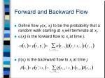forward and backward flow