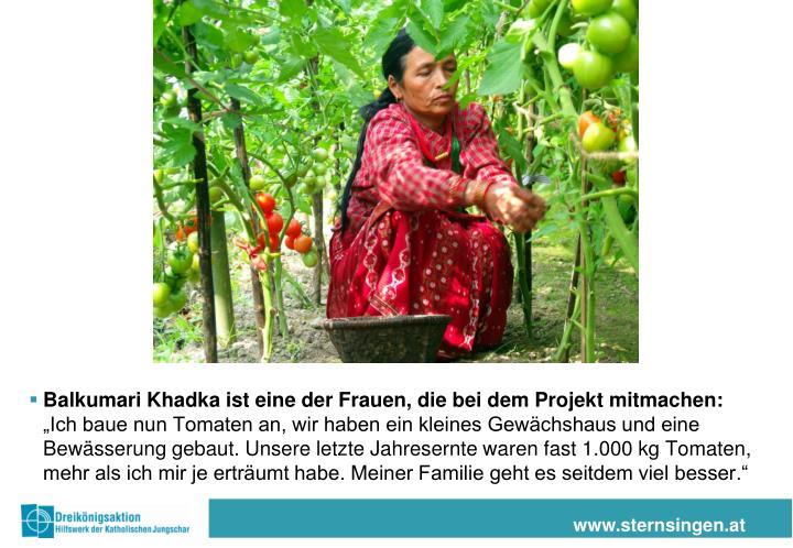 Balkumari Khadka ist eine der Frauen, die bei dem Projekt mitmachen: