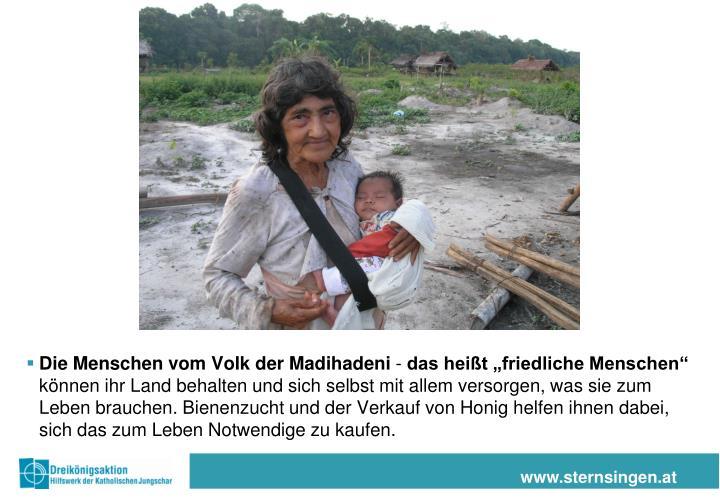 Die Menschen vom Volk der Madihadeni