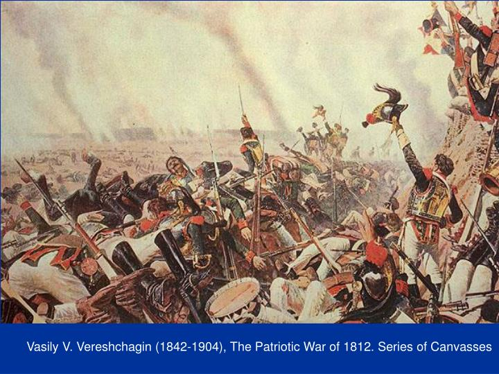 Vasily V. Vereshchagin (1842-1904), The Patriotic War of 1812. Series of Canvasses