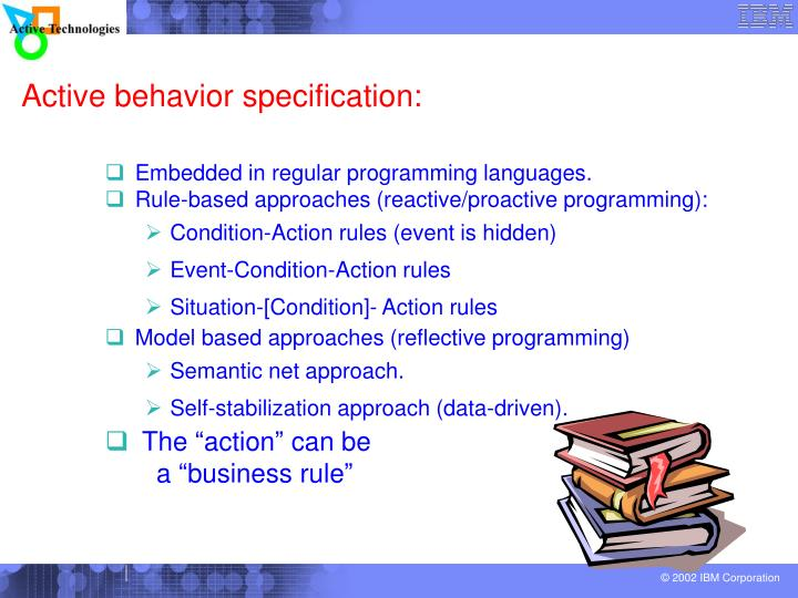 Active behavior specification: